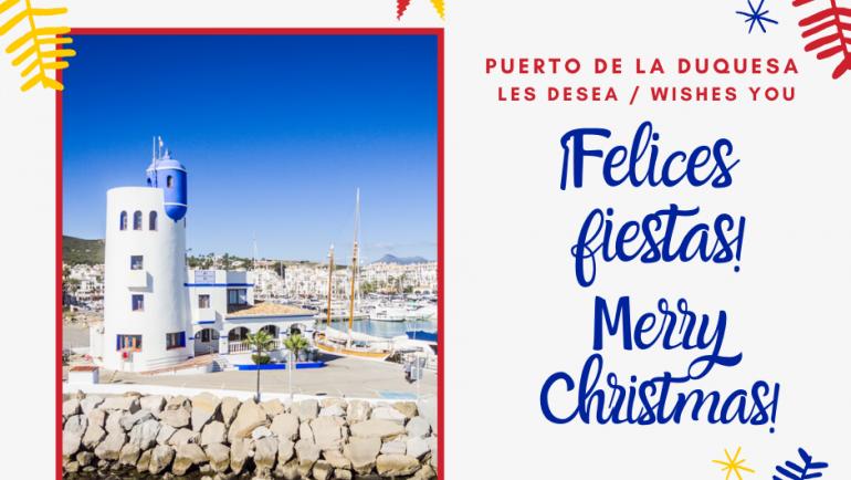 El Puerto Deportivo de La Duquesa te desea unas Felices Fiestas y un próspero 2020