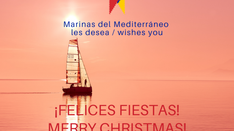 The Group Marinas del Mediterráneo wishes you Happy Holidays and a prosperous year 2020